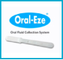 Oral-Eze® Oral Fluid Collection System